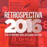 Retrospectiva 2016: Confira as matérias que mais bombaram no blog do QG