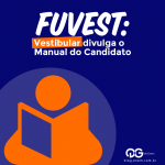 FUVEST: Vestibular divulga o Manual do Candidato